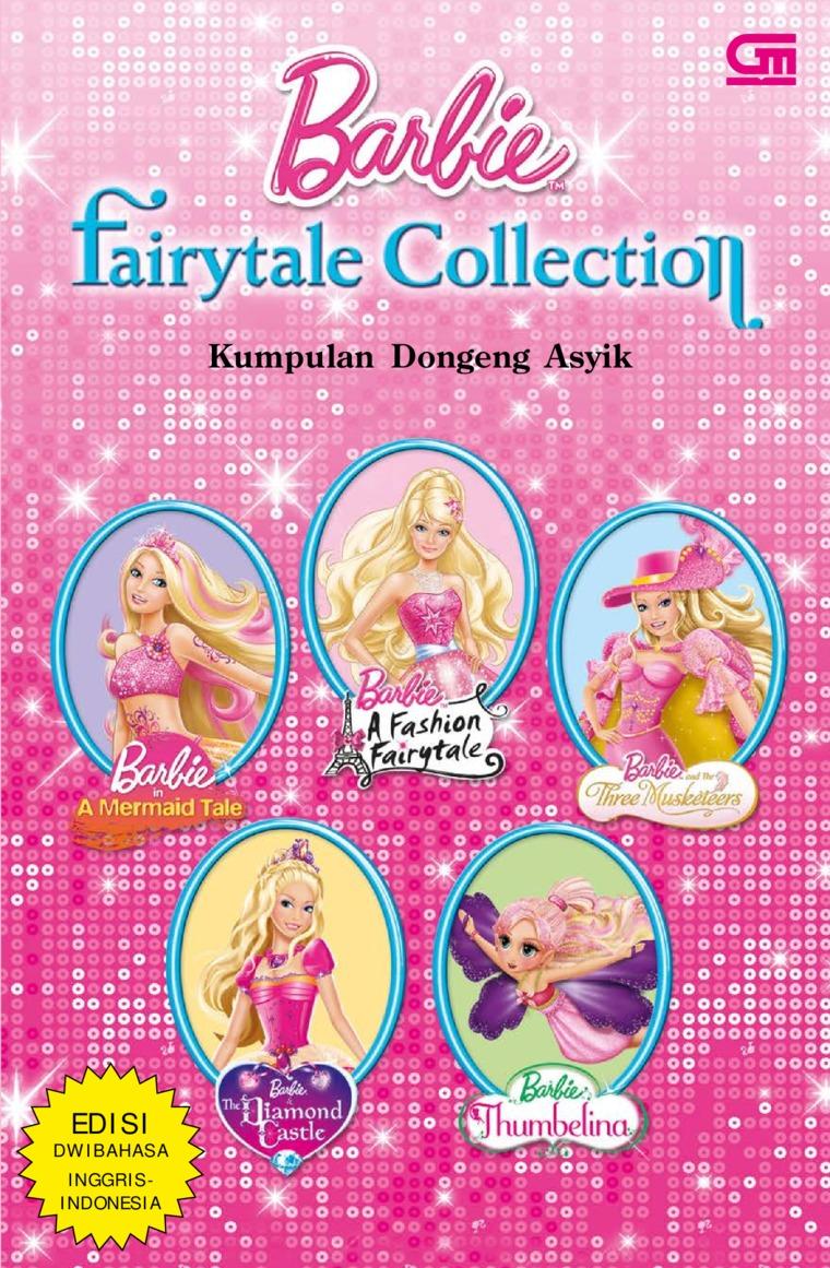 Buku Digital Barbie Fairytale Coll: Kumpulan Dongeng Asyik oleh Mattel