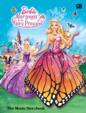Cover Barbie Mariposa & The Fairy Princess - The Movie Storybook oleh Mattel