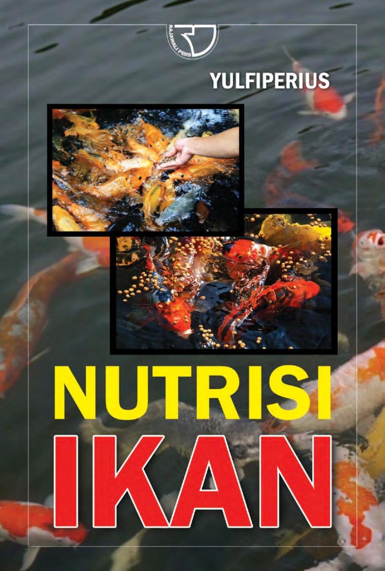 Buku Digital Nutrisi Ikan oleh Dr. Ir. Yulfiperius, M.Si. Dkk