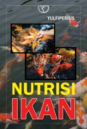 Cover Nutrisi Ikan oleh Dr. Ir. Yulfiperius, M.Si. Dkk