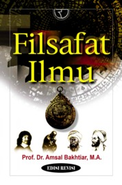 Cover Filsafat Ilmu oleh Amsal Bakhtiar