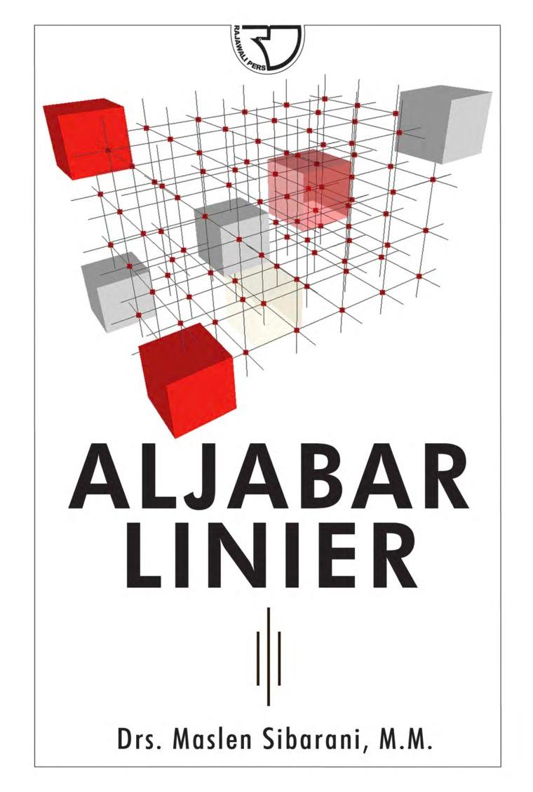 Buku Digital Aljabar Linier oleh Drs. Maslen Sibarani, M.M.