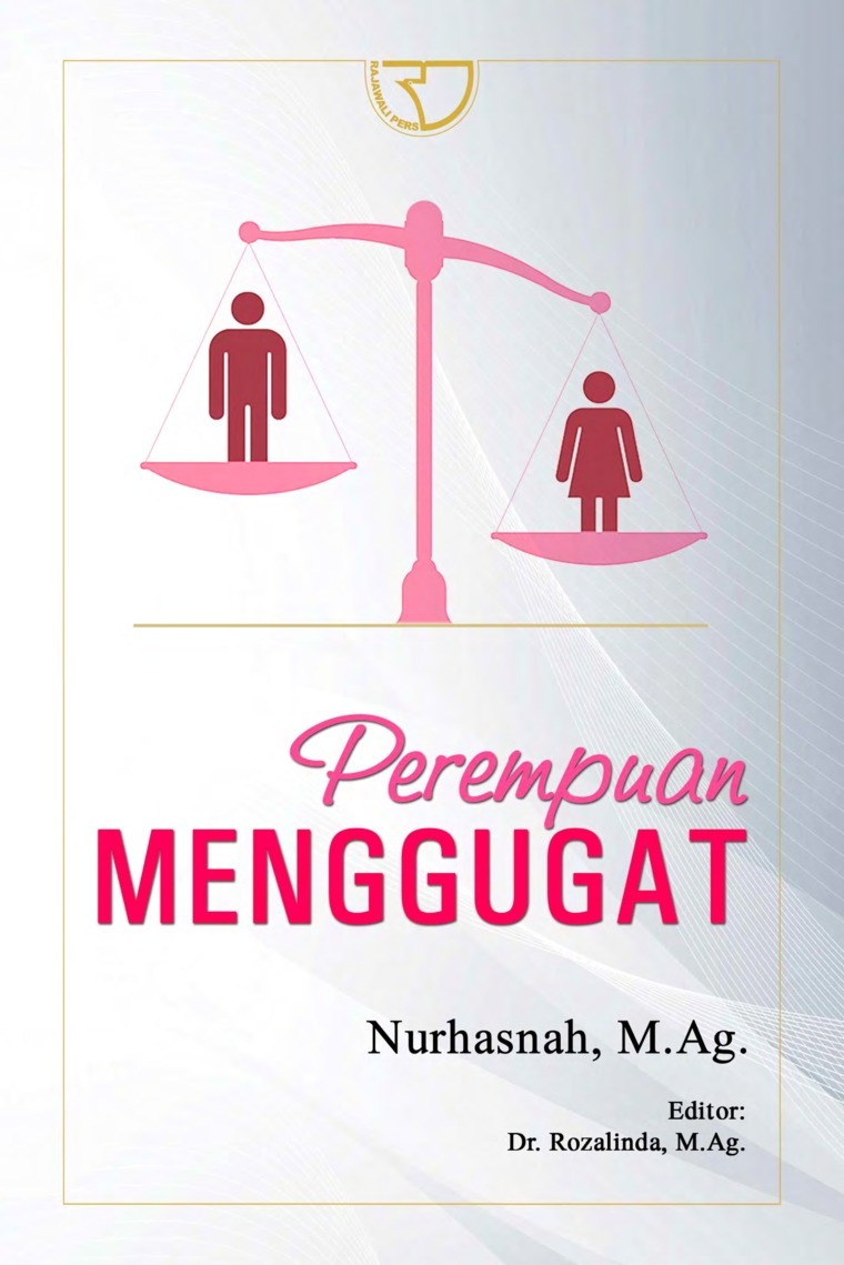 Buku Digital Perempuan Menggugat oleh Nurhasnah, M.Ag. Dr. Rozalinda, M.Ag.