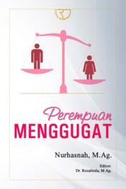 Cover Perempuan Menggugat oleh Nurhasnah, M.Ag. Dr. Rozalinda, M.Ag.