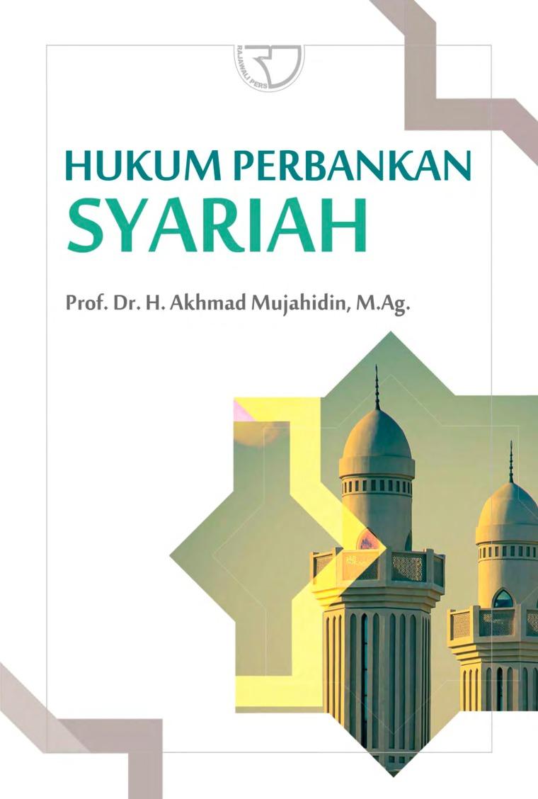 Buku Digital Hukum Perbankan Syariah oleh Prof. Dr. H. Akhmad Muhajahidin, M.Ag.