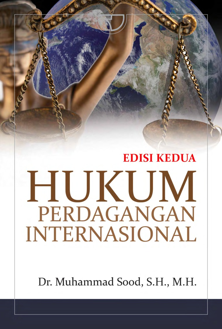 Buku Digital Hukum Perdagangan Internasional oleh Muhammad Sood, S.H., M.H.