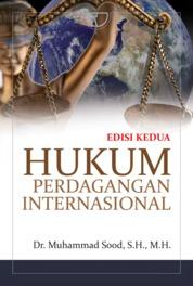 Cover Hukum Perdagangan Internasional oleh Muhammad Sood, S.H., M.H.
