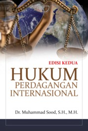Hukum Perdagangan Internasional by Muhammad Sood, S.H., M.H. Cover