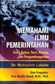 Memahami Ilmu Pemerintahan by Muhadam Labolo Cover