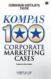 Cover KOMPAS 100 Coporate Marketing Cases oleh Hermawan Kartajaya