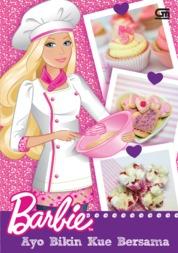 Cover Barbie: Ayo Bikin Kue Bersama oleh Mattel
