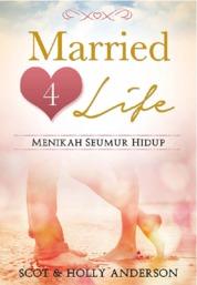 Cover Married 4 Life (Menikah Seumur Hidup) oleh Scot & Holly Anderson