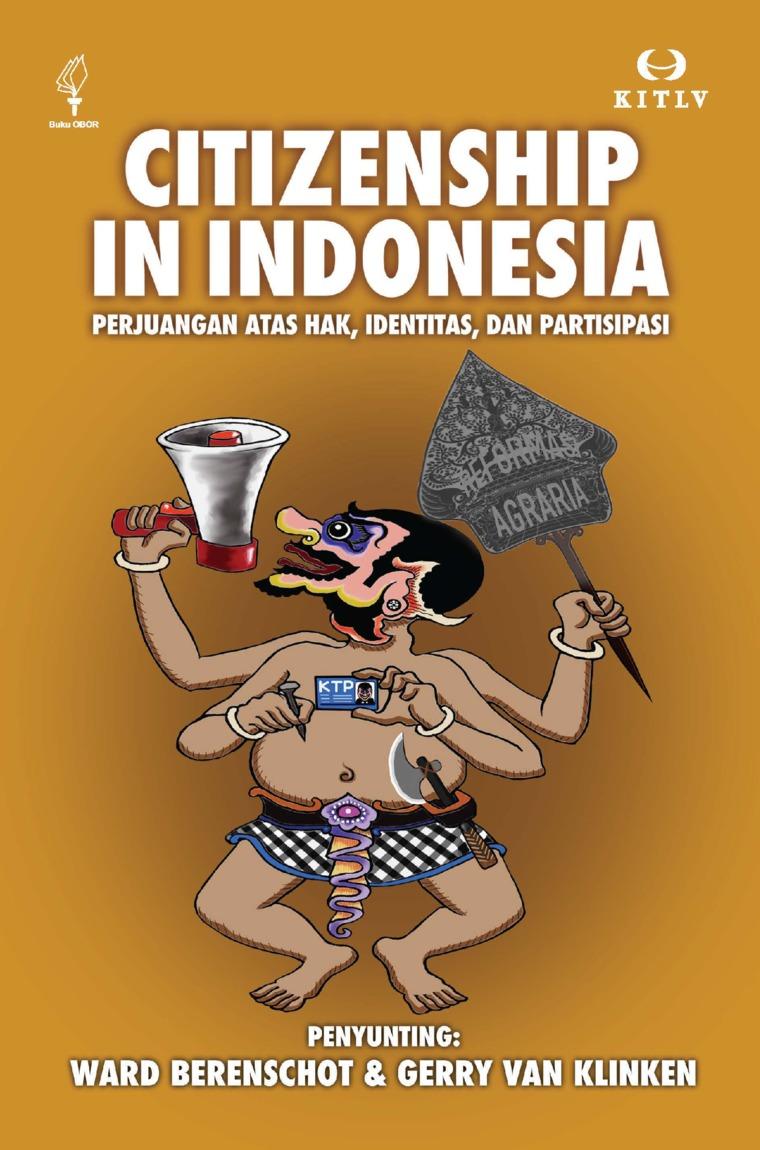 Citizenship in Indonesia: Perjuangan atas Hak, Identitas, dan Partisipasi by Ward Berenschot dan Gerry van Klinken Digital Book