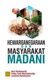Cover Kewarganegaraan & masyarakat madani oleh Heri Herdiawanto Fokky, Fuad Wasitaatmadja dan Jumanta Hamdayama