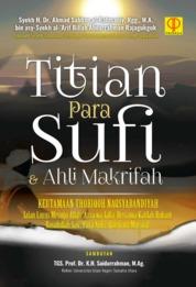 Cover Titian para sufi dan ahli makrifah oleh Syekh H. Dr. Ahmad Sabban al-Rahmaniy Rgg. M.A. bin asy-Syeikh al-'Arif Billah Abdurrahman Rajagukguk
