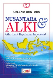 Cover Nusantara dan Alur Laut Kepulauan Indonesia (ALKI) oleh Kresno Buntoro