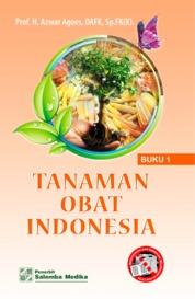 Cover Tanaman Obat Indonesia Buku 1 oleh Azwar Agoes