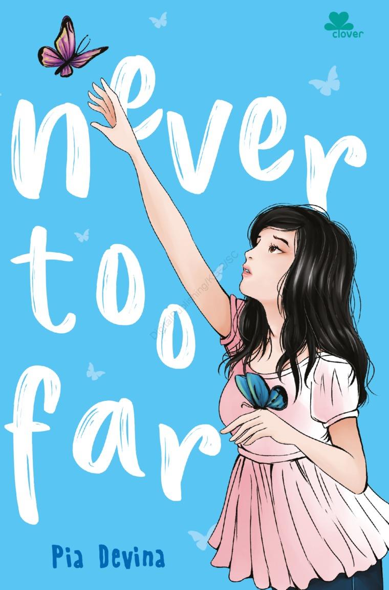 Never too Far by Pia Devina Digital Book