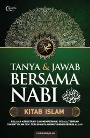 Cover Tanya & Jawab Bersama Nabi: Kitab Islam oleh Lingkar Kalam