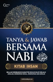 Cover Tanya & Jawab Bersama Nabi: Kitab Ihsan oleh Lingkar Kalam