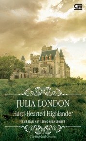 Historical Romance: Tambatan Hati sang Highlander (Hard-Hearted Highlander) by Julia London Cover