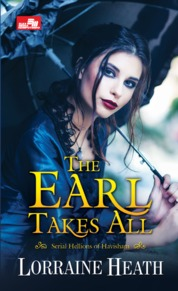 HR: The Earl Takes All by Lorraine Heath Cover