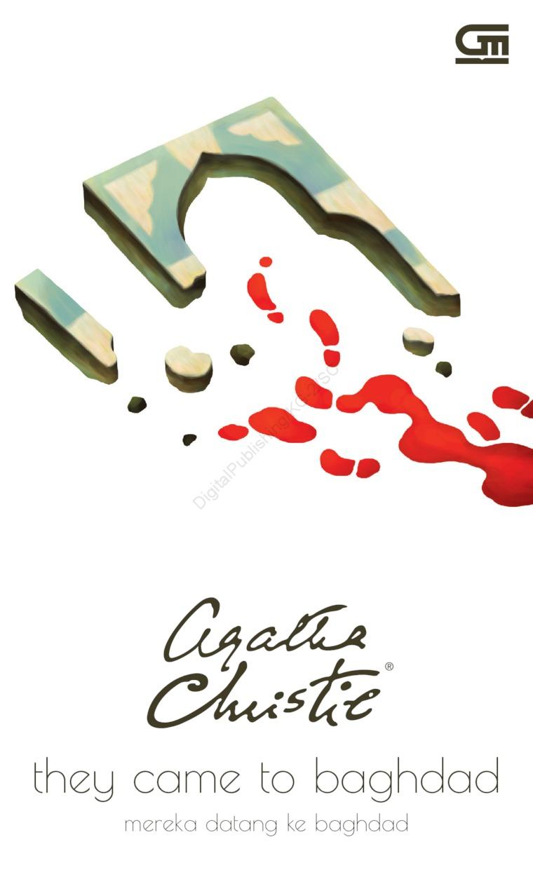 Buku Digital Mereka Datang ke Baghdad (They Came to Baghdad) oleh Agatha Christie