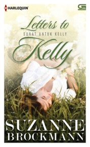 Cover Harlequin: Surat untuk Kelly (Letters to Kelly) oleh Suzanne Brockmann