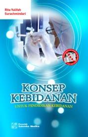 Cover Konsep Kebidanan untuk Pendidikan Kebidanan oleh Rita Yulifah, Suracmindari