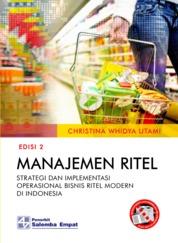 Manajemen Ritel: Strategi dan Implementasi Operasional Bisnis Ritel Modern di Indonesia - Edisi ke-2 by Christina Whidya Utami Cover