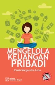 Mengelola Keuangan Pribadi by Farah Margaretha Leon Cover