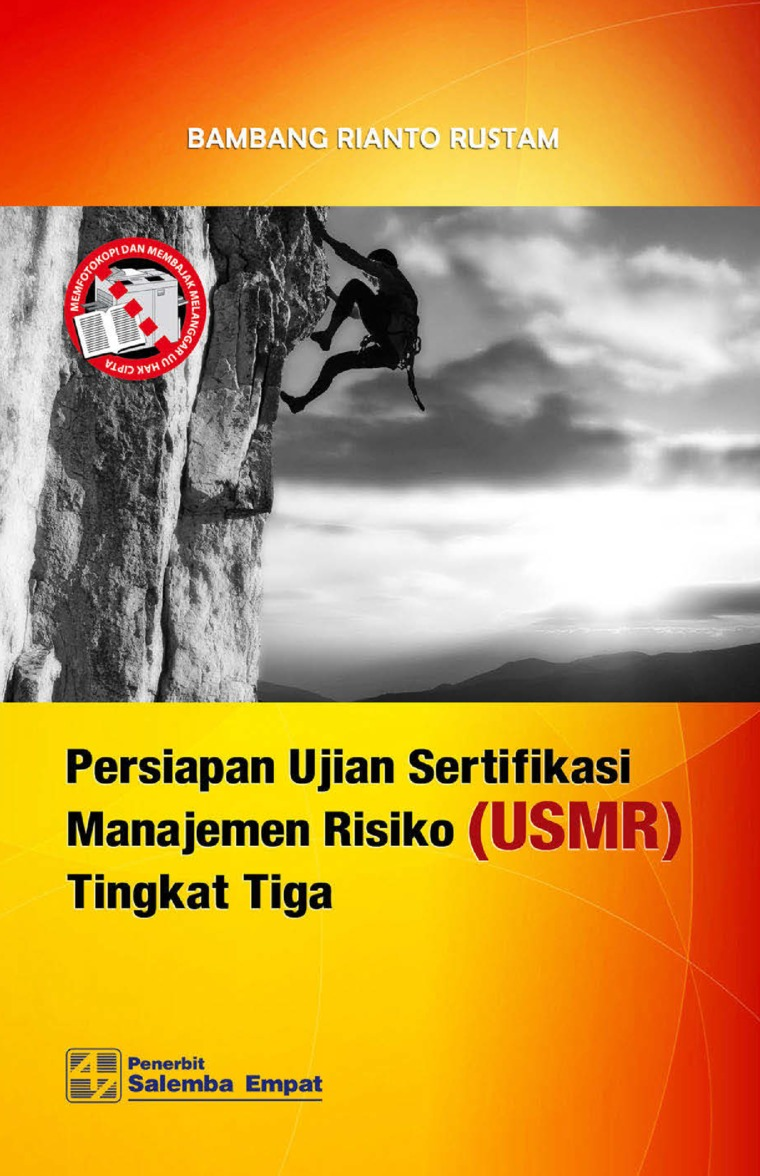 Buku Digital Persiapan Ujian Sertifikasi Manajemen Risiko (USMR) Tingkat Tiga oleh Bambang Rianto Rustam