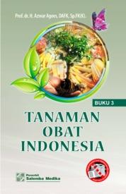 Cover Tanaman Obat Indonesia - Buku 3 oleh Azwar Agoes