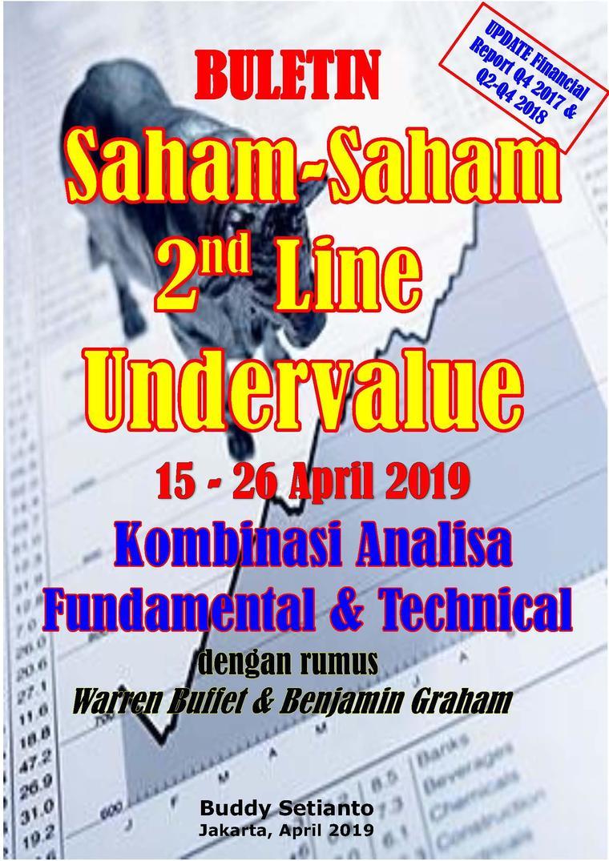 Buku Digital Buletin Saham-Saham 2nd Line Undervalue 15-26 APR 2019 - Kombinasi Fundamental & Technical Analysis oleh Buddy Setianto