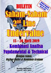 Cover Buletin Saham-Saham 2nd Line Undervalue 15-26 APR 2019 - Kombinasi Fundamental & Technical Analysis oleh Buddy Setianto