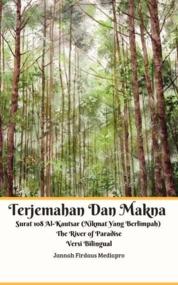 Cover Terjemahan Dan Makna Surat 108 Al-Kautsar (Nikmat Yang Berlimpah) oleh Jannah Firdaus Mediapro
