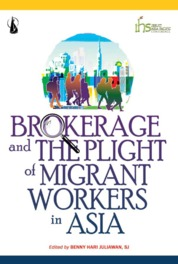 Brokerage and the Plight of Migrant Workers in Asia by Benny Hari Juliawan S.J. Cover