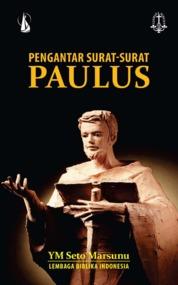 Cover Pengantar Surat-Surat Paulus oleh YM Seto Marsunu