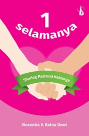 1 Selamanya: Sharing Pastoral Keluarga by Vincentia V. Ratna Dewi Cover