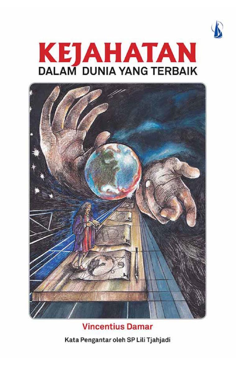 Kejahatan dalam Dunia yang Terbaik by Vincentius Damar Digital Book