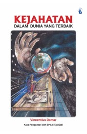Cover Kejahatan dalam Dunia yang Terbaik oleh Vincentius Damar