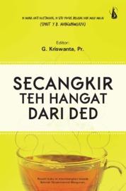 Secangkir Teh Hangat dari DED by G. Kriswanta, Pr. Cover