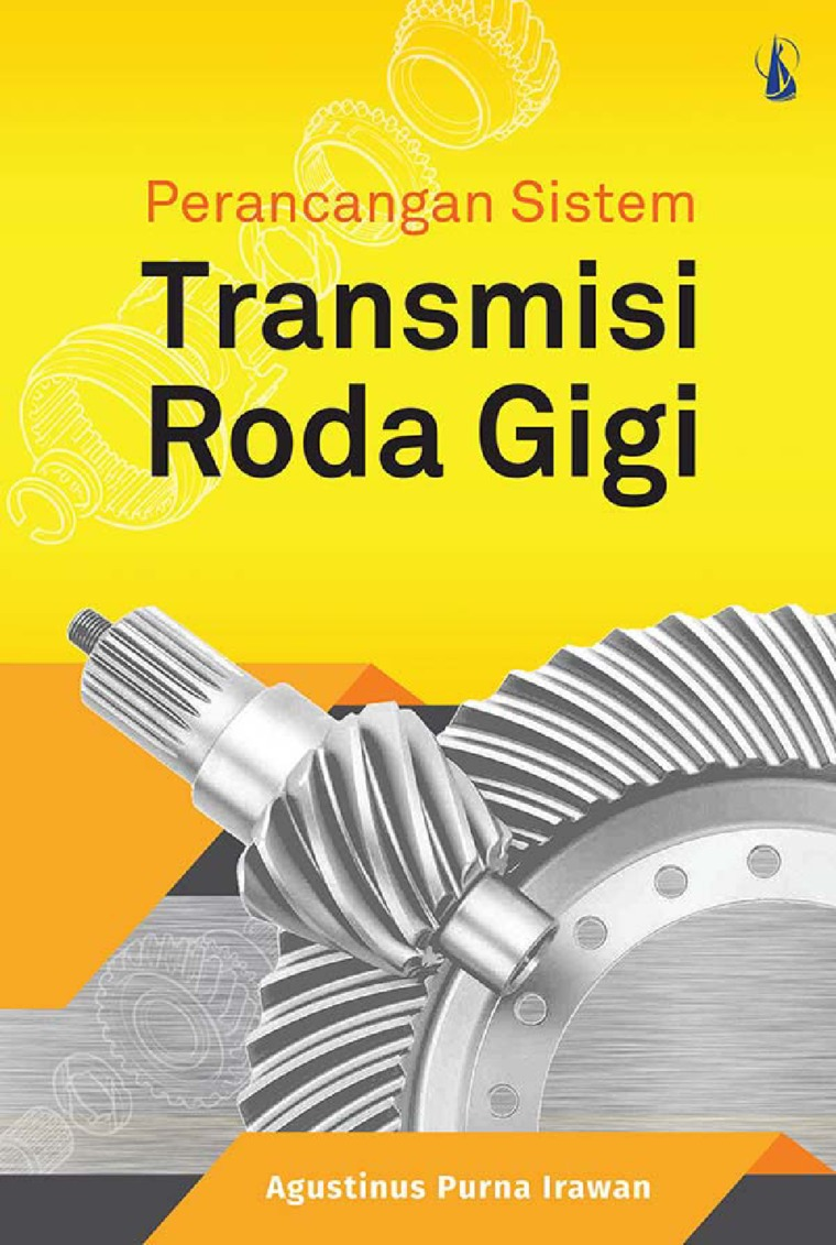 Buku Digital Perancangan Sistem Transmisi Roda Gigi oleh Agustinus Purna Irawan