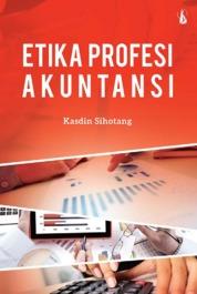 Etika Profesi Akuntansi by Kasdin Sihotang Cover