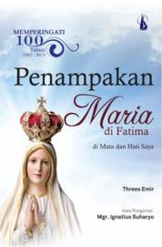 Memperingati 100 Tahun Penampakan Maria di Fatima by Threes Emir Cover