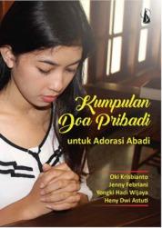 Kumpulan Doa Pribadi untuk Adorasi Abadi by Oki Krisbianto, Jenny Febriani, Yongki Hadi Wijaya, Heny Dwi Astuti Cover