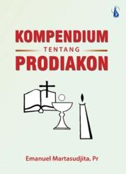 Kompendium Tentang Prodiakon by E. Martasudjita, Pr., dkk. Cover