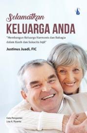 Selamatkan Keluarga Anda by Justinus Juadi, FIC Cover