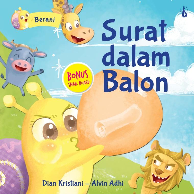 Buku Digital Surat Dalam Balon oleh Dian Kristiani, Alvin Adhi