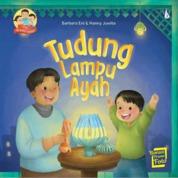Tudung Lampu Ayah: Seri Ayahku Hebat by Barbara Eni, Hanny Juwita Cover